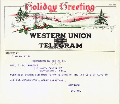 A decorative Christmas telegram that Mortimer sent to his parents.